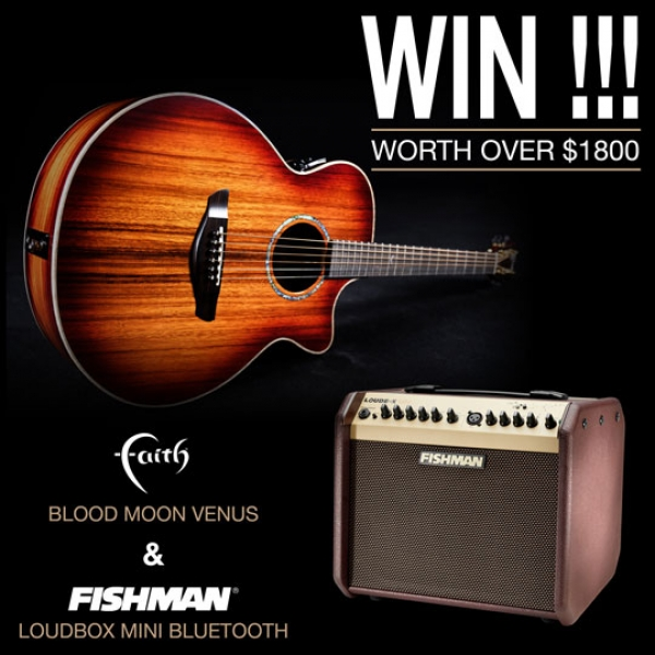 WIN a Faith Blood Moon Venus & Fishman Loudbox Mini BT amp worth a combined total of over $1800!